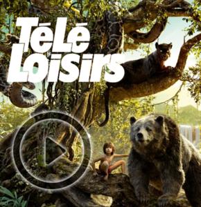 Le livre de la Jungle avec Télé-Loisirs