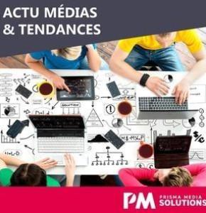 "Newsletter ""Actu Médias et Tendances"" Juin-Juillet 2017"