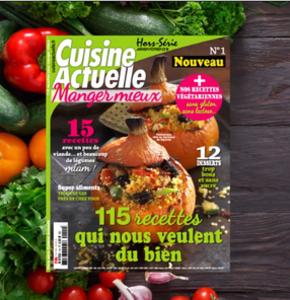 """Cuisine Actuelle lance le nouvel Hors-Série """"Manger-Mieux"""""""