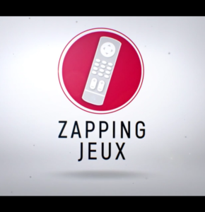 Zapping jeux