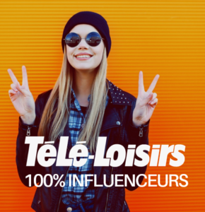 Découvrez le Télé-Loisirs 100% Influenceurs
