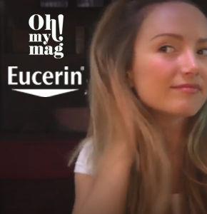 EUCERIN & OH!MYMAG : une OS qui devient une campagne de communication annuelle