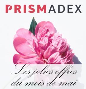 PRISMADEX : les jolies offres du mois de mai