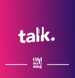 Le Groupe Cerise lance les TALKS Oh! My Mag et Gentside !