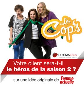 Web série «Les Cop's» avec Femme Actuelle et Télé-Loisirs